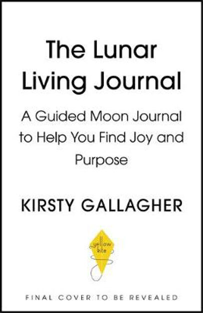 Picture of The Lunar Living Journal: A guided moon journal to help you find joy and purpose
