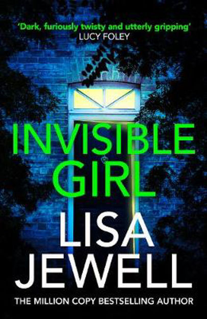 Picture of Invisible Girl: Discover the bestselling new thriller from the author of The Family Upstairs