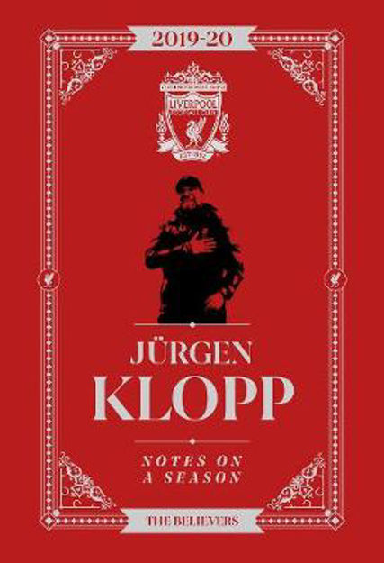Picture of Jurgen Klopp: Notes On A Season: Liverpool FC