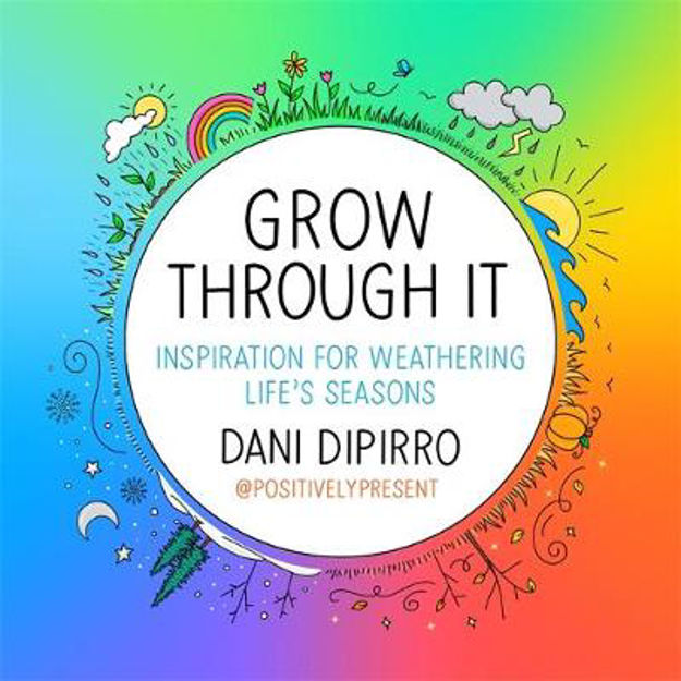 Picture of Grow Through It: Inspiration for Weathering Life's Seasons