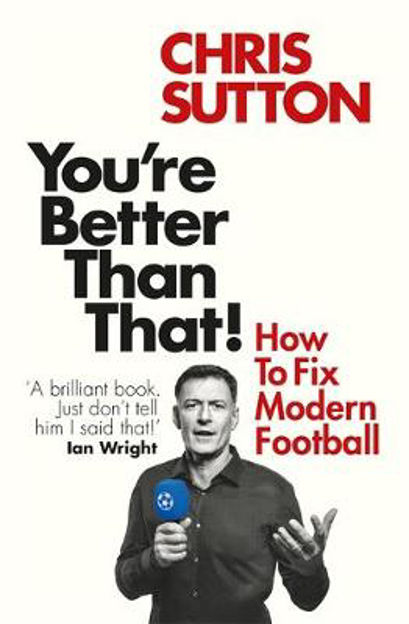 Picture of You're Better Than That!: How To Fi