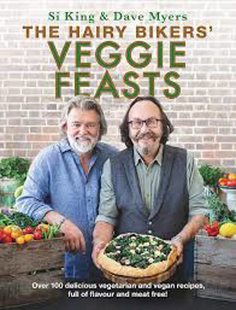 Picture of The Hairy Bikers' Veggie Feasts: Over 100 delicious vegetarian and vegan recipes, full of flavour and meat free!