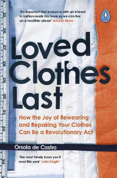 Picture of Loved Clothes Last: How the Joy of Rewearing and Repairing Your Clothes Can Be a Revolutionary Act