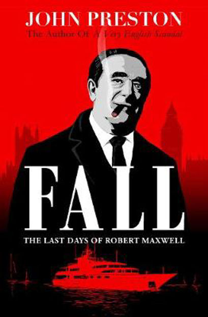 Picture of Fall: The Mystery of Robert Maxwell