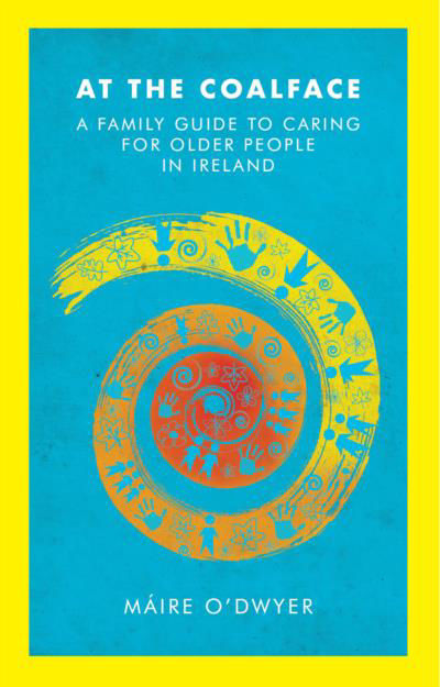 Picture of At the Coalface: A Family Guide to Caring for Older People in Ireland