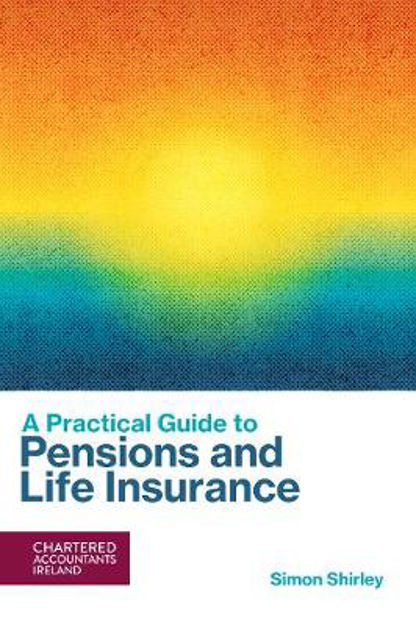 Picture of A Practical Guide to Pensions and Life Assurance