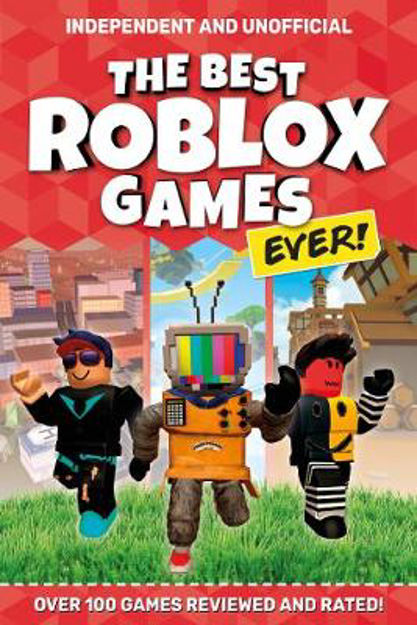 Picture of The Best Roblox Games Ever: Over 100 games reviewed and rated!