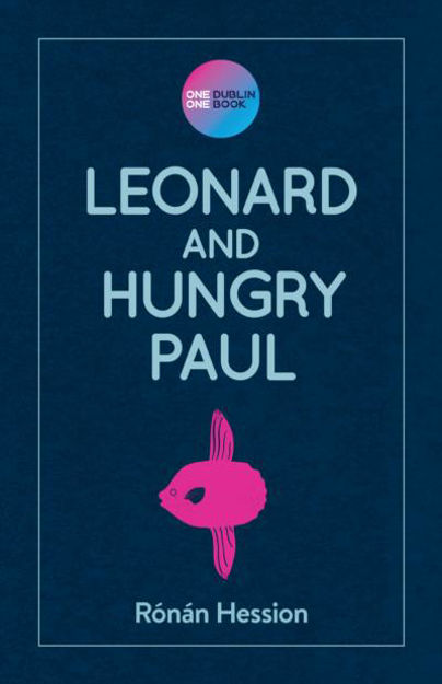 Picture of Leonard and Hungry Paul (One Dublin One Book edition)