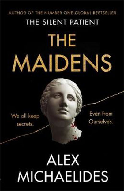 Picture of The Maidens: The new thriller from the author of the global bestselling debut The Silent Patient