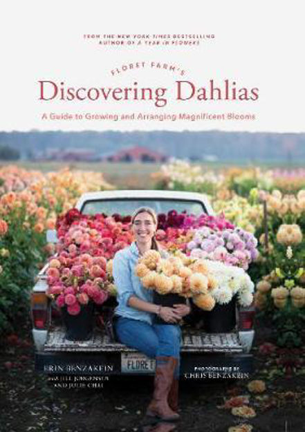 Picture of Floret Farm's Discovering Dahlias: A Guide to Growing and Arranging Magnificent Blooms