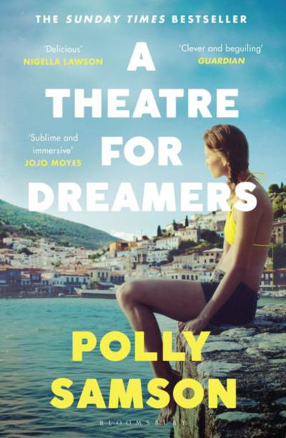 Picture of A Theatre for Dreamers: The Sunday Times bestseller