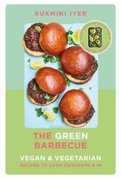 Picture of The Green Barbecue: Modern Vegan & Vegetarian Recipes to Cook Outdoors & In