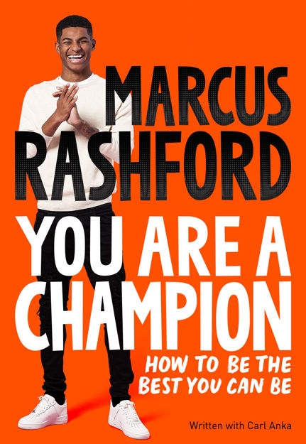 Picture of You Are A Champion: Unlock Your Potential, Find Your Voice and Be The BEST You Can Be