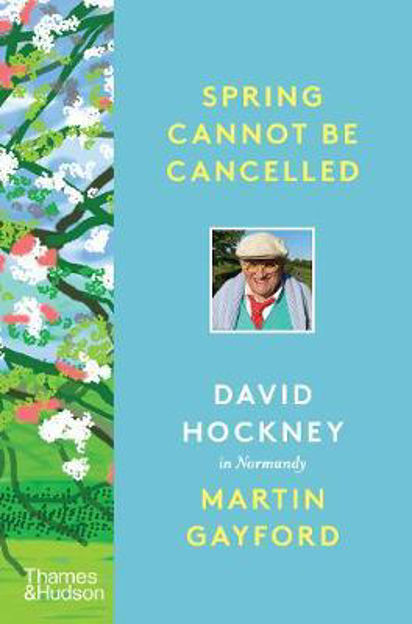 Picture of Spring Cannot be Cancelled: David Hockney in Normandy