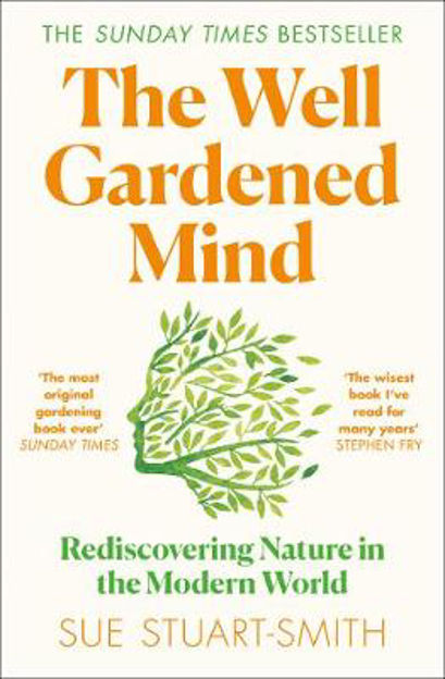 Picture of The Well Gardened Mind: Rediscovering Nature in the Modern World