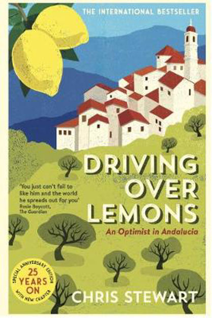 Picture of Driving Over Lemons: An Optimist in Andalucia - Special Anniversary Edition (with new chapter 25 years on)