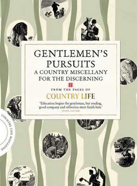 Picture of Gentlemen's Pursuits: A Country Miscellany for the Discerning