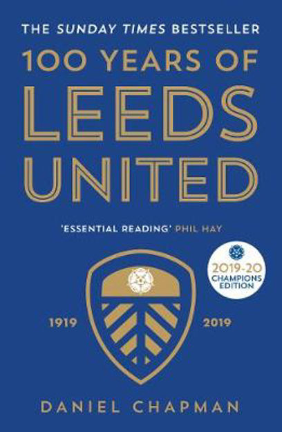 Picture of 100 Years of Leeds United: 1919-201