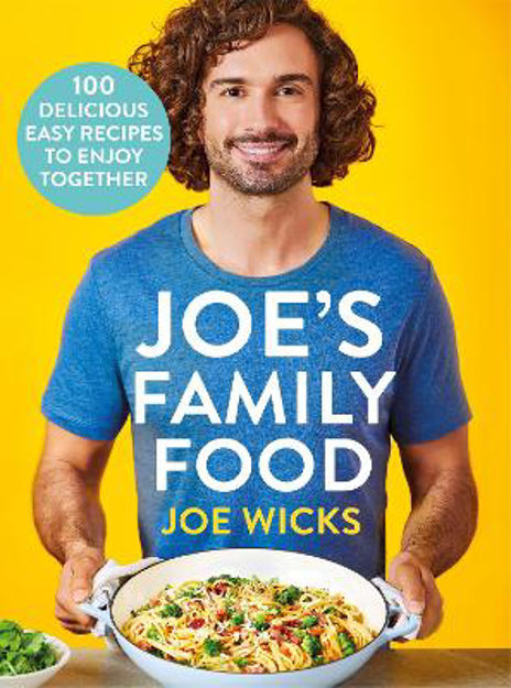 Picture of Joe's Family Food: 100 Delicious, Easy Recipes to Enjoy Together