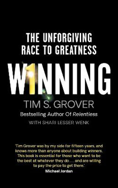 Picture of Winning: The Unforgiving Race to Greatness