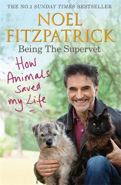 Picture of How Animals Saved My Life: Being the Supervet