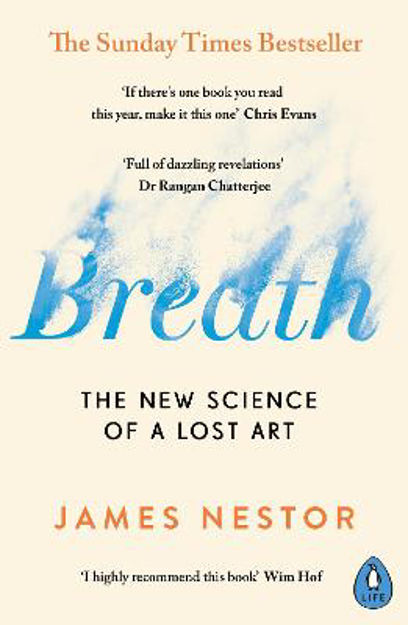 Picture of Breath: The New Science of a Lost Art
