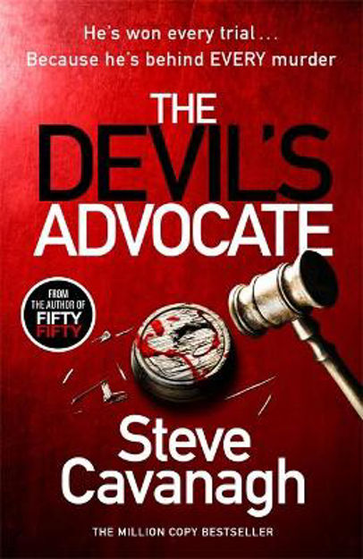 Picture of The Devil's Advocate: The follow up to Sunday Times bestsellers THIRTEEN and FIFTY FIFTY