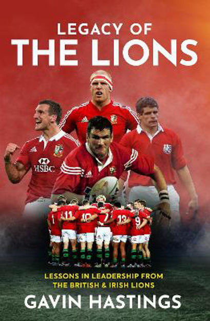 Picture of Legacy of the Lions: Lessons in Leadership from the British & Irish Lions