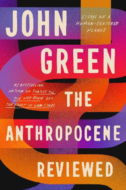 Picture of The Anthropocene Reviewed: The Instant Sunday Times Bestseller