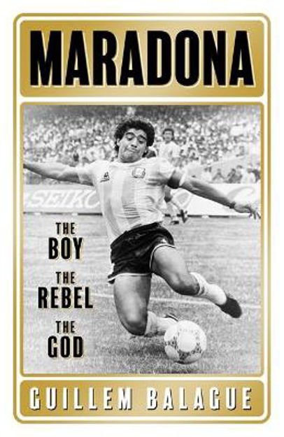 Picture of Maradona: The Boy. The Rebel. The God.