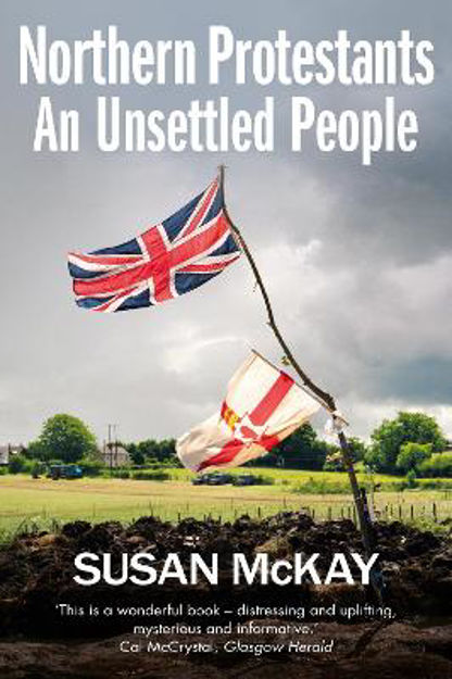 Picture of Northern Protestants: An Unsettled People
