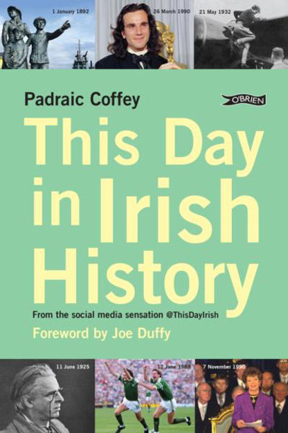 Picture of This Day in Irish History: From the social media sensation @thisdayirish
