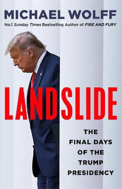 Picture of Landslide: The Final Days of the Trump Presidency
