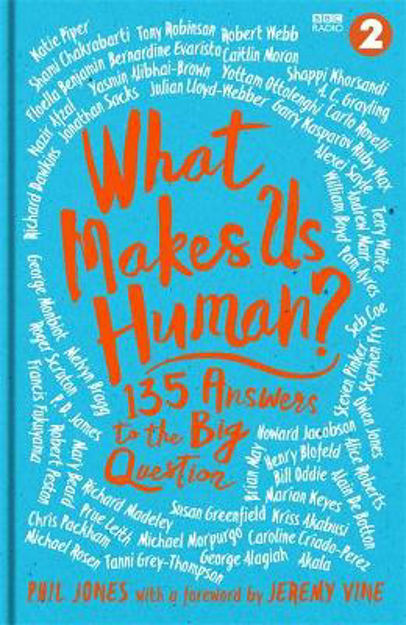 Picture of What Makes Us Human?: 135 answers to the big question