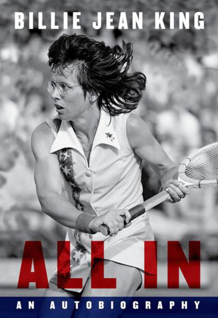 Picture of All In: The Autobiography of  Billie Jean King