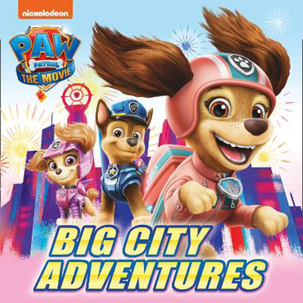 Picture of PAW Patrol The Movie: Big City Adventures Picture Book