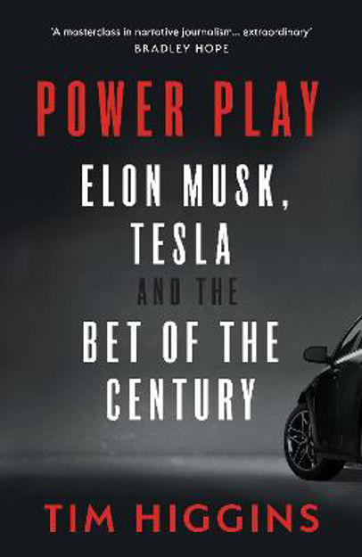 Picture of Power Play: Elon Musk, Tesla, and the Bet of the Century