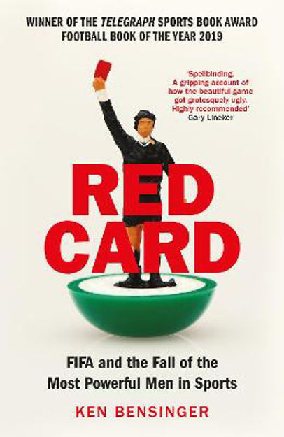 Picture of Red Card: FIFA and the Fall of the Most Powerful Men in Sports