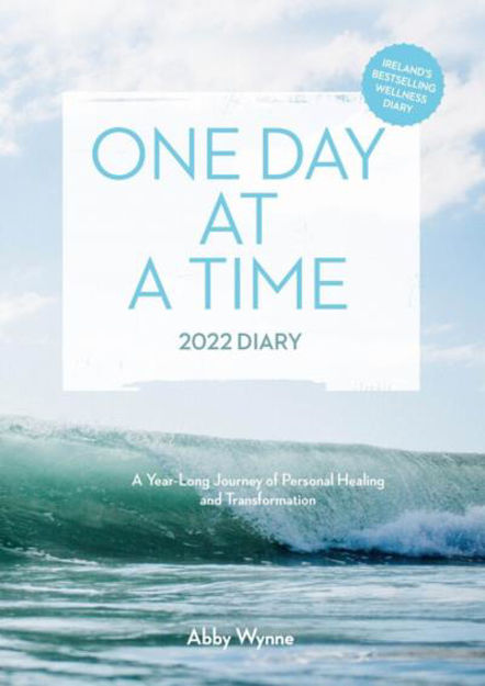 Picture of One Day at a Time Diary 2022 - Ireland's bestselling wellness diary: A Year-Long Journey of Personal Healing and Transformation