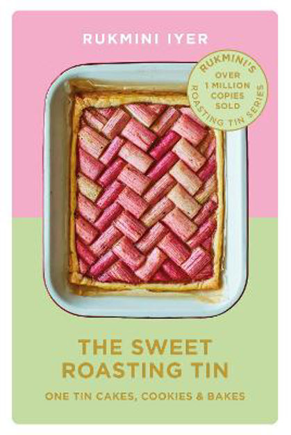 Picture of The Sweet Roasting Tin: One Tin Cakes, Cookies & Bakes