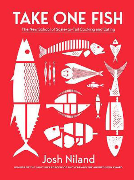 Picture of Take One Fish: The New School of Scale-to-Tail Cooking and Eating
