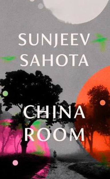 Picture of China Room: The heart-stopping new novel from the Booker-shortlisted author of The Year of the Runaways