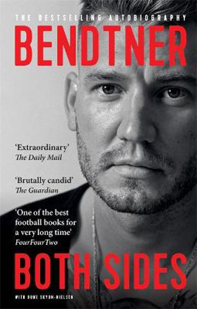 Picture of Bendtner: Both Sides: The Bestselling Autobiography