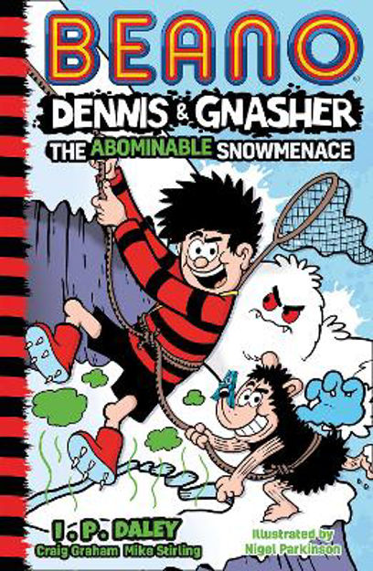 Picture of Beano Dennis & Gnasher: The Abominable Snowmenace