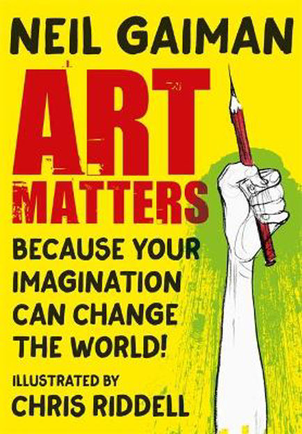 Picture of Art Matters: Because Your Imagination Can Change the World