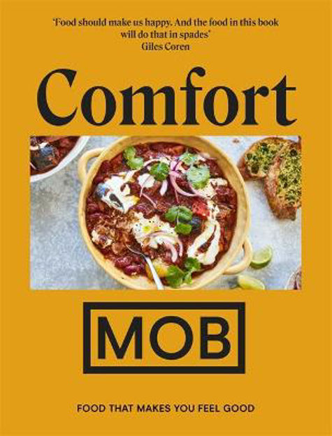 Picture of Comfort MOB: Food That Makes You Feel Good