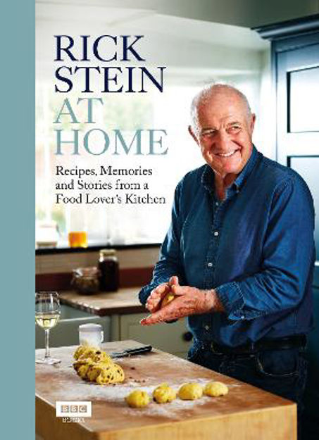 Picture of Rick Stein at Home: Recipes, Memories and Stories from a Food Lover's Kitchen