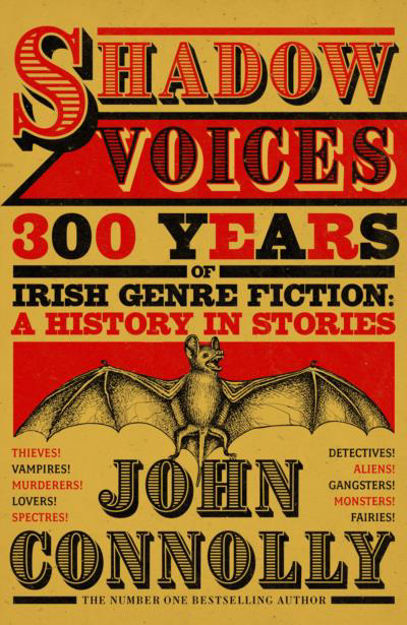 Picture of Shadow Voices: 300 Years of Irish Genre Fiction: A History in Stories